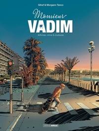 Gihef et Morgann Tanco - Monsieur Vadim Tome 1 : Arthrose, crime & crustacés.