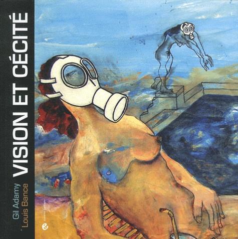 Vision et cécité de Gil Adamy - Livre - Decitre