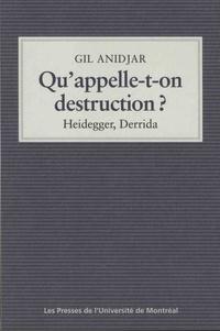 Gil Anidjar - Qu'appelle-t-on destruction ? - Heidegger, Derrida.