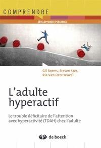 Adulte hyperactif! - Le trouble déficitaire de lattention avec hyperactivité (TDAH) chez ladulte.pdf