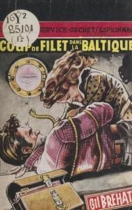 Gil Bréhat - Coup de filet dans la Baltique.