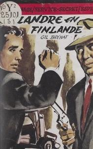 Gil Bréhat - Esclandre en Finlande.