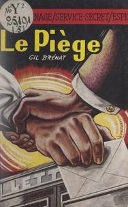 Gil Bréhat - Le piège.