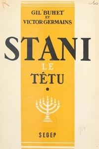 Gil Buhet et Victor Germains - Stani le têtu (1).
