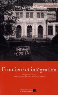 Gil Charbonnier et Nicolas Madelénat di Florio - Frontière et intégration.