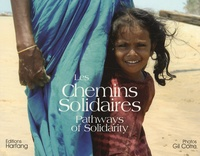 Gil Corre - Les chemins solidaires - Pathways of Solidarity.