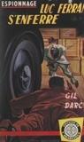 Gil Darcy - Luc Ferran s'enferre.