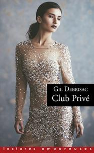 Gil Debrisac - Club privé.