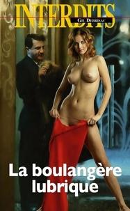 Gil Debrisac - Les interdits  : La boulangère lubrique.