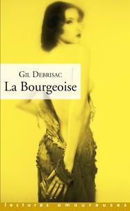Gil Debrisac - La Bourgeoise.