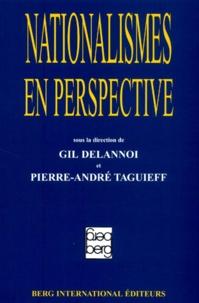 Gil Delannoi et  Collectif - Nationalismes en perspective.