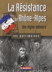 Gil Emprin - La Résistance en Rhône-Alpes - Une région-mémoire.