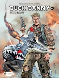 Gil Formosa et Frédéric Zumbiehl - Buck Danny Tome 13 : The Pact.