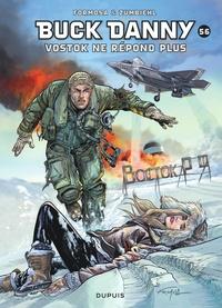 Gil Formosa et Frédéric Zumbiehl - Buck Danny Tome 56 : Vostok ne répond plus....