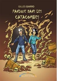 Gil Giarro - Panique dans les catacombes.