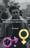 Gil Graff - Personne ne parlera de nous lorsque nous serons morts - Une épopée en pays catalan.