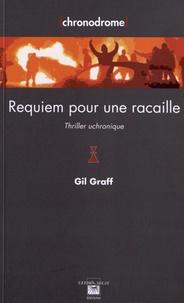 Gil Graff - Requiem pour une racaille.