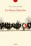 Gil Jouanard - Les Roses blanches.