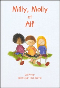Gil Pittar et Cris Morrel - Milly, Molly et Alf.
