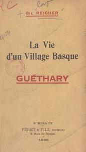 Gil Reicher et J.-F. Guillaumie - La vie d'un village basque : Guéthary.
