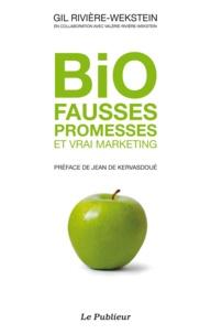 Gil Rivière-Wekstein - Bio fausses promesses et vrai marketing.