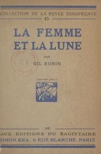 Gil Robin - La femme et la lune.