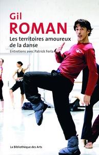 Gil Roman - Les territoires amoureux de la danse.