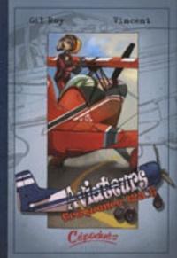 Gil Roy et  Vincent - Aviateurs Tome 2 : Fréquence 123.5.