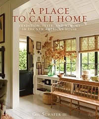 Histoiresdenlire.be A Place to Call Home - Tradition, Style, and Memory in the New American House Image