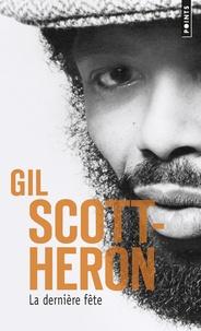 Gil Scott-Heron - La dernière fête - Mémoires.