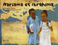 Gil Tchernia et Catherine Decressac - Mariama et Ibrahima.