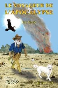 Gil Tocco - Le voyageur de l'apocalypse.