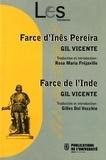 Gil Vicente - Farce d'Inês Pereira ; Farce de l'Inde.