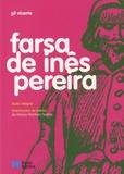 Gil Vicente - Farsa de Inês Pereira.