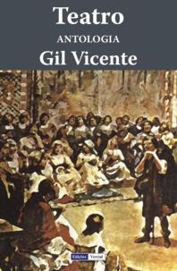 Gil Vicente - Teatro - Antologia.