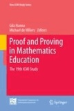 Gila Hanna et Michael de Villiers - Proof and Proving in Mathematics Education - The 19th ICMI Study.