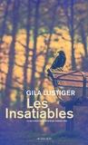 Gila Lustiger - Les insatiables.