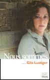 Gila Lustiger - Nous sommes.