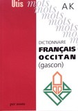 Gilabèrt Narioo et Michel Grosclaude - Dictionnaire français-occitan (gascon) - A-K.