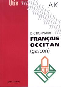 Dictionnaire français-occitan (gascon) - A-K.pdf
