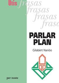 Gilabèrt Narioo - Parlar plan.