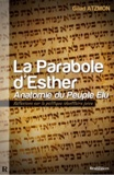 Gilad Atzmon - LA Parabole d'Esther : Anatomie du Peuple Élu - Reflexions sur la politique identitaire juive.