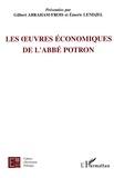 Gilbert Abraham-Frois et Emeric Lendjel - Les oeuvres économiques de l'abbé Potron.