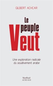 Goodtastepolice.fr Le peuple veut - Une exploration radicale du soulèvement arabe Image