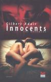 Gilbert Adair - Innocents.