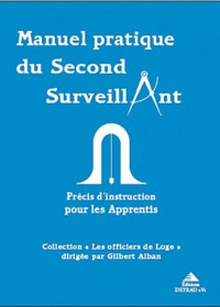 Gilbert Alban - Manuel pratique du second surveillant.