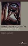 Gilbert Andrieu - Oedipe sans complexe - Les dessous cachés de la mythologie grecque.