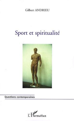 Gilbert Andrieu - Sport et spiritualité.