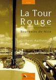 Gilbert Autheman - La Tour Rouge - Souvenirs de Nice.