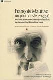 Gilbert Balavoine et Nicole Balavoine - François Mauriac - Un journaliste engagé. 1 DVD